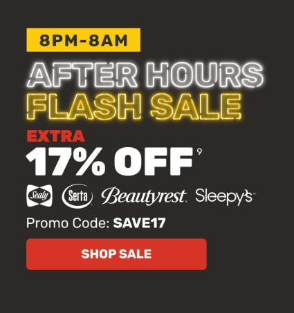 After Hours Flash Sale - Extra 17% OFF - Sealy, Serta, Beautyrest, Sleepy's - Promo Code: Save17