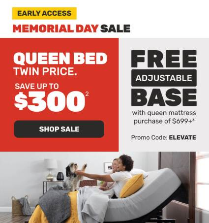 Memorial Day Sale Early Access - Queen Bed Twin Price + Free Adjustable Base