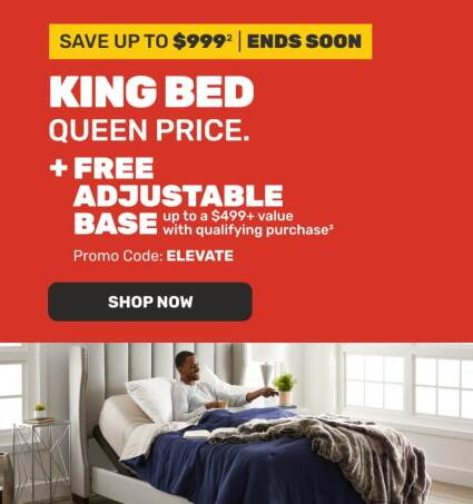 Save up to $999 Ends Soon. King Bed Queen Price - Shop Now