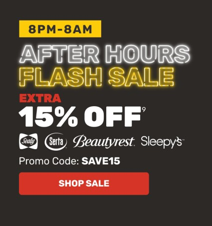 After Hours Flash Sale - Extra 15% OFF - Sealy, Serta, Beautyrest, Sleepy's - Promo Code: SAVE15