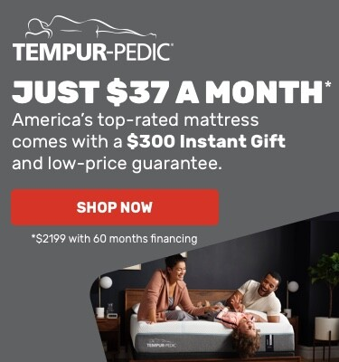 Tempur-pedic $37/month Financing plus $300 Instant Gift Hero